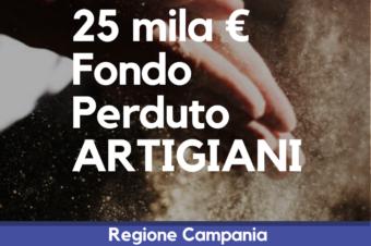 Finanziamenti Fondo Perduto Campania Imprese Artigiane