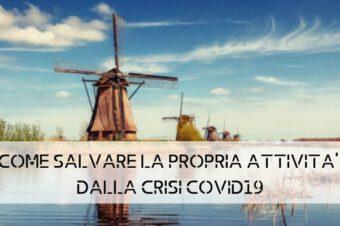 COME SALVARE LA PROPRIA ATTIVITA' DALLA CRISI COVID19